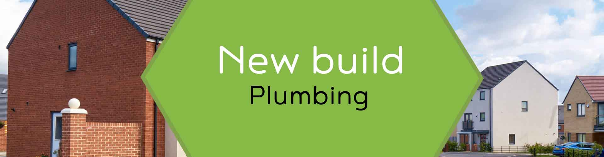 New Build 1st and 2nd Fix Plumbing in Lincoln, Lincolnshire